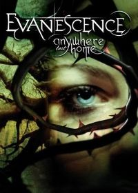 Cover Evanescence - Anywhere But Home [DVD]